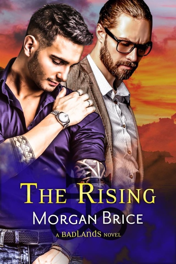 """Release Blitz: """"The Rising (Badlands, Book 2)"""" by Morgan Brice.  Rafflecopter Giveaway Include! - Eric Huffbind, Gay Romance Novelist"""