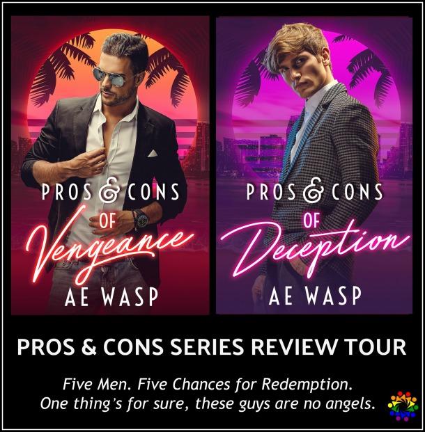 "Blog Tour: ""Pro & Cons"" Series Review Tour by A E  Wasp"